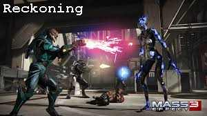 Mass Effect 3 Reckoning