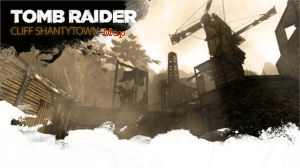 Tomb Raider Cliff Shantyown