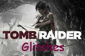 Tomb Raider Glitch