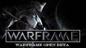 Warframe Open Beta
