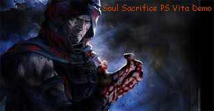 Soul Sacrifice PS Vita Demo