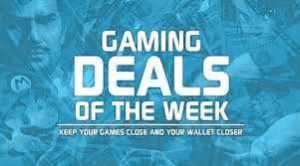 Video Game Deals of the week